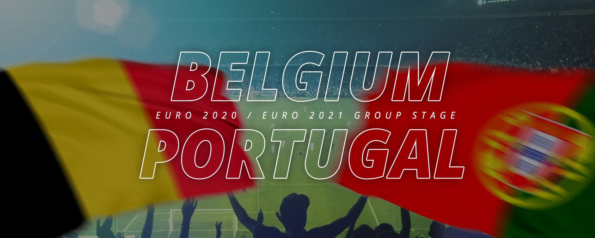 BELGIUM VS PORTUGAL: BETTING PREVIEW