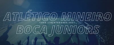 Atlético Mineiro x Boca Juniors – Copa Libertadores 2021