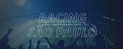 Racing x São Paulo – Copa Libertadores 2021