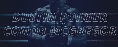 UFC 264: McGregor e Poirier fazem trilogia em Vegas