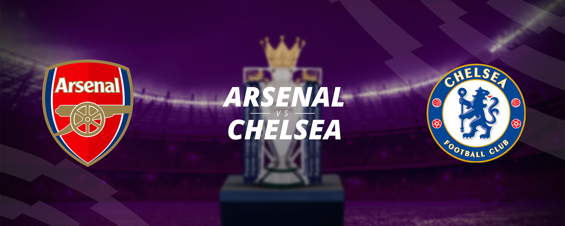ARSENAL VS CHELSEA: BETTING PREVIEW