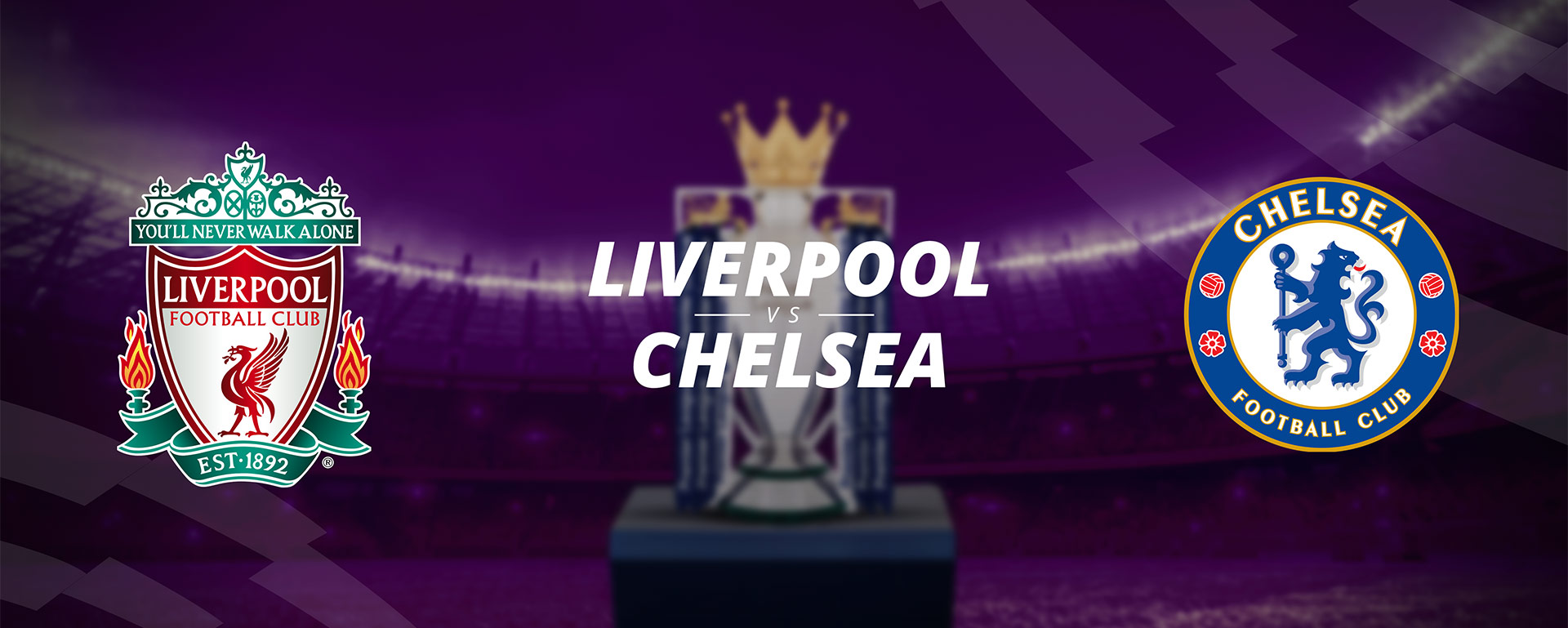LIVERPOOL VS CHELSEA: BETTING PREVIEW