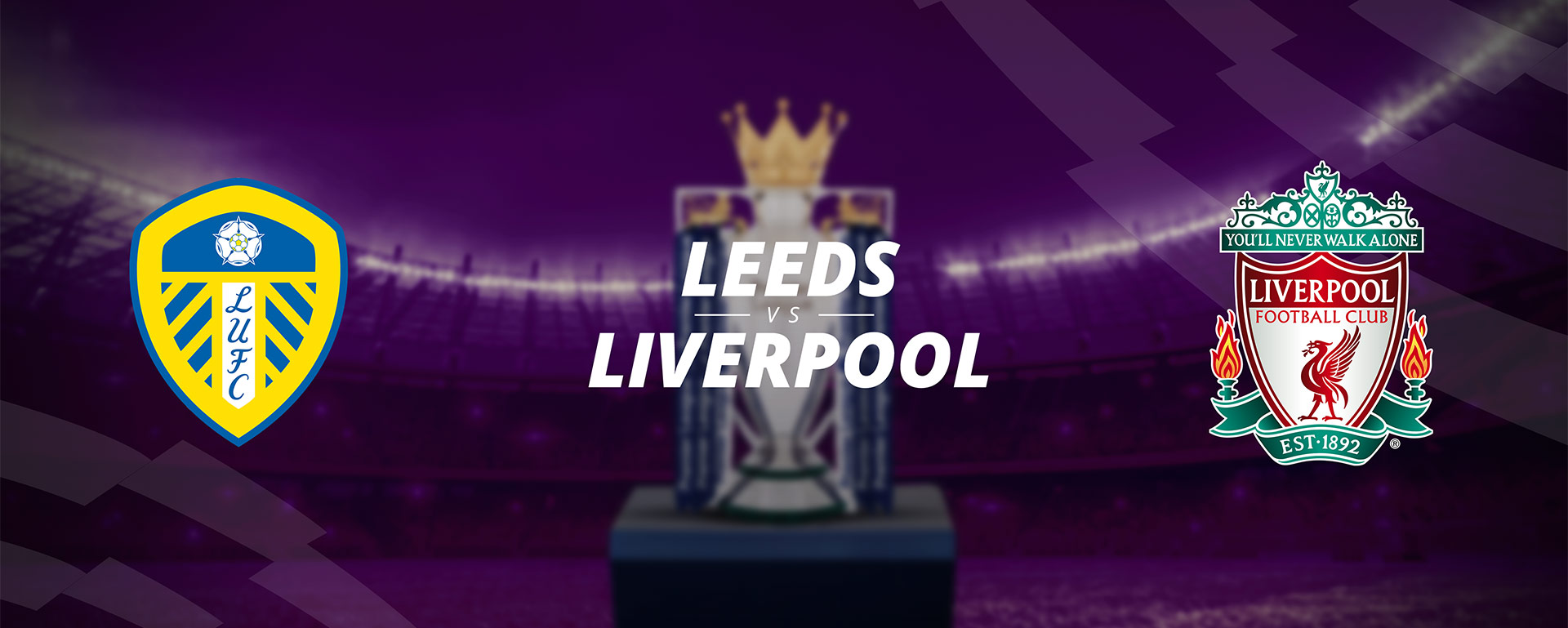LEEDS VS LIVERPOOL: BETTING PREVIEW